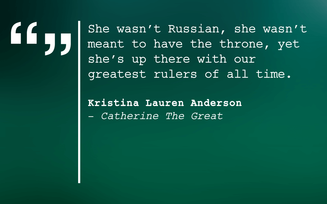 "Kristina Lauren Anderson, Writer of ""Catherine the Great"""