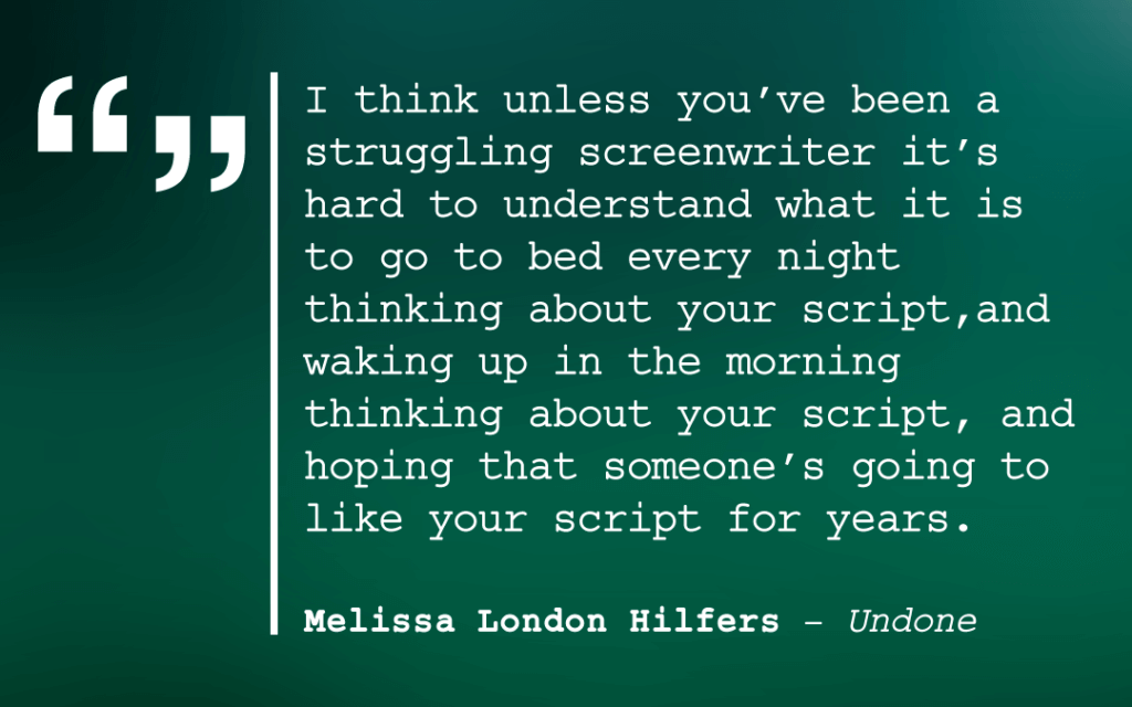Melissa London Hilfers Quote