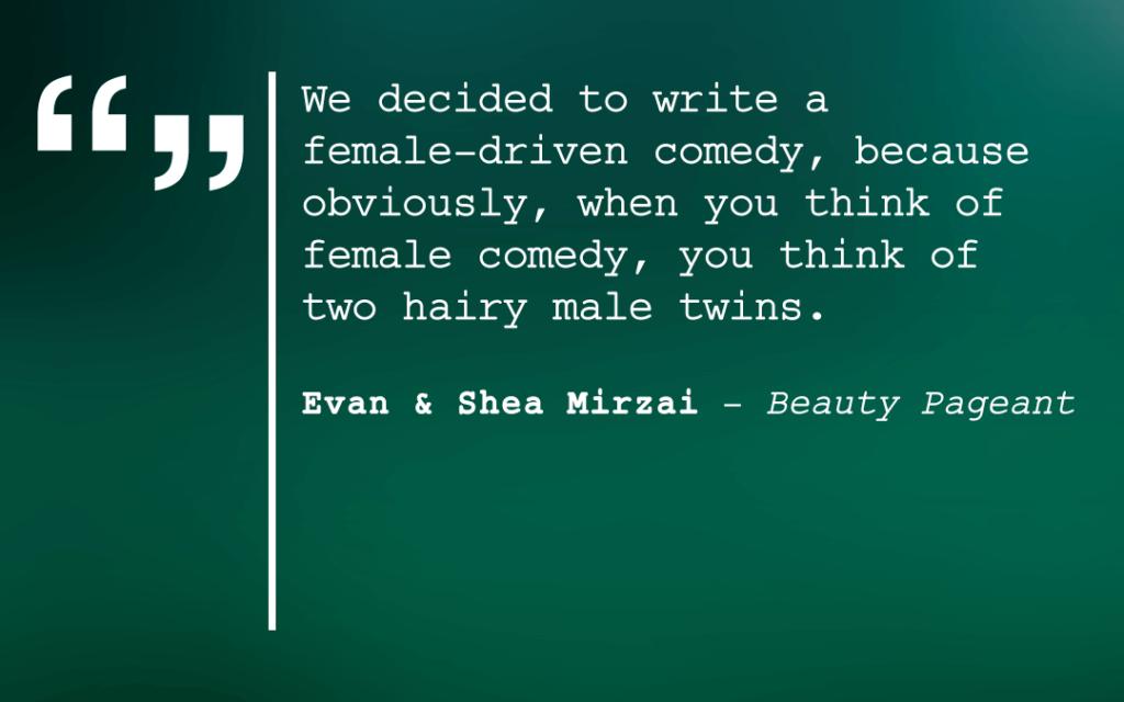 Evan Mirzai Shea Mirzai Quote