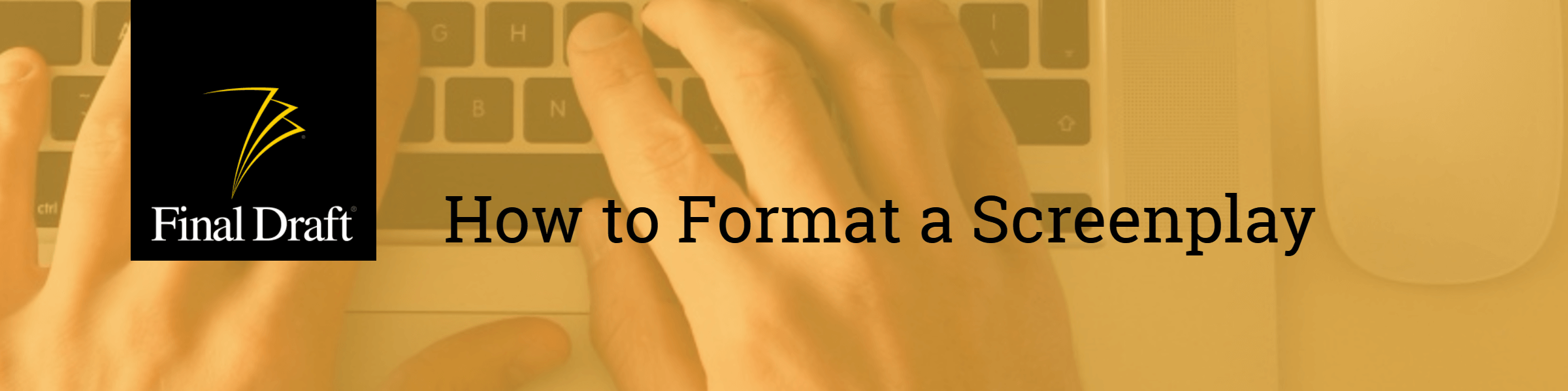 Learn Screenwriting How to Format a Screenplay