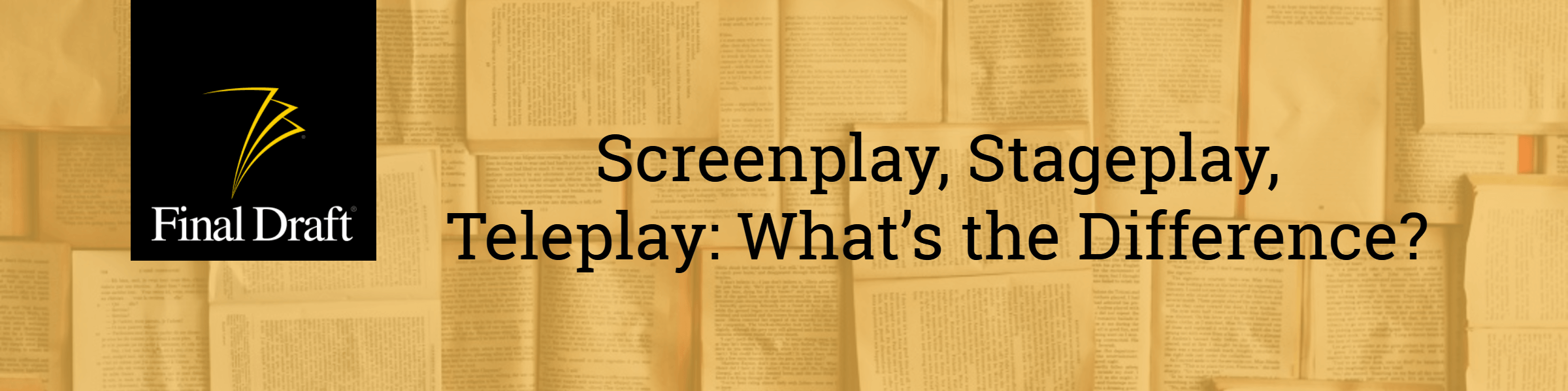 Difference Between Screenplay, Teleplay and Stage Play | Final Draft®